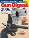 Gun Digest 2006 - Ken Ramage