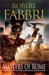 Masters of Rome (Vespasian, #5) - Robert Fabbri