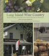 Long Island Wine Country: Award-Winning Vineyards of the North Fork and the Hamptons - Jane Taylor Starwood, Louisa Hargrave, Bruce Curtis