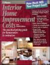 Interior Home Improvement Costs: The Practical Pricing Guide for Homeowners & Contractors - R.S. Means Engineering
