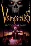 Vampirates 3: Blood Captain - Justin Somper