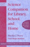 Science Companion for Library, School, and Home - Phyllis J. Perry