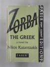 Zorba the Greek - Nikos. Kazantzakis