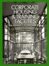 Corporate Housing and Training Facilities - Books Nippan, Hiroshi Watanabe, Hiroyuki Mizuya