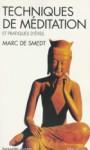 Techniques de Meditation Et Pratiques D'Eveil - Marc de Smedt