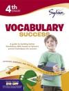Fourth Grade Vocabulary Success (Sylvan Workbooks) - Sylvan Learning