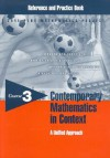 Contemporary Mathematics in Context Reference and Practice Book: A Unified Approach, Course 3 - Arthur F. Coxford, James T. Fey, Christian R. Hirsch