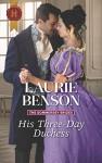 His Three-Day Duchess - Laurie Benson