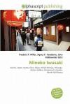 Mineko Iwasaki - Frederic P. Miller, Agnes F. Vandome, John McBrewster