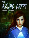 The Azure Crypt - Anthony R. Williams