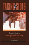 Taking Sides: Clashing Views in Energy and Society - Thomas Easton