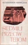 Siedmiu przeciw Tebom - Aleksander Krawczuk