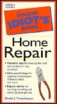 The Pocket Idiot's Guide to Home Repair - David J. Tenenbaum