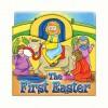 The First Easter - Juliet David, Gemma Denham