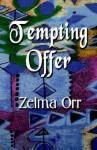 Tempting Offer - Zelma Orr