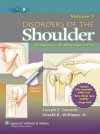 Disorders of the Shoulder: Diagnosis and Management - Joseph P. Iannotti, Gerald R. Williams