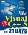 Sams Teach Yourself Visual C++ 5 in 21 Days, Fourth Edition - Ori Gurewich, Nathan Gurewich