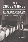 The Chosen Ones: A Novel - Steve Sem-Sandberg, Anna Paterson