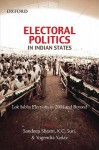 Electoral Politics In Indian States: Lok Sabha Elections In 2004 And Beyond - Sandeep Shastri, K.C. Suri, Yogendra Yadav