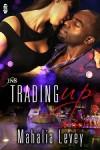 Trading Up - Mahalia Levey