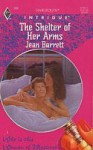 The Shelter of Her Arms (A Woman of Mystery, Book 9) (Harlequin Intrigue Series #308) - Jean Barrett
