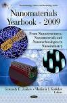Nanomaterials Yearbook 2009: From Nanostructures, Nanomaterials & Nanotechnologies to Nanoindustry - Gennady E. Zaikov