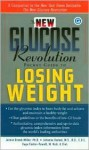 The New Glucose Revolution Pocket Guide to Losing Weight - Jennie Brand-Miller, Kaye Foster-Powell, Stephen Colagiuri