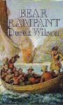 Bear Rampant: 1598-1603 - Derek Wilson
