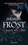 L'oscurità della notte (Fanucci Editore) - Jeaniene Frost, Laura Scipioni