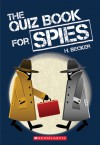 The Quiz Book for Spies - Helaine Becker