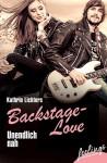 Unendlich nah: Backstage-Love 1 - Kathrin Lichters