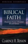 Biblical Faith: Doctrines Every Christian Should Know - Clarence H. Benson