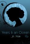 Years & an Ocean - Jo Noelle