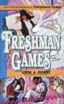 Freshman Games - Linda A. Cooney