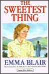 The Sweetest Thing - Emma Blair