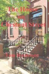 The House on Chestnut Street - Tom Roulstone