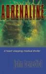 ADRENALINE: New 2013 edition - John Benedict