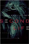 Second Life: A Novel - Paul Griner