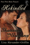 Shattered Illusions - Lisa Alexander-Griffin