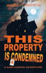 This Property is Condemned - Max Elliot Anderson