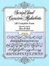 Script and Cursive Alphabets: 100 Complete Fonts - Dan X. Solo