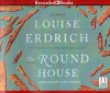 The Round House - Louise Erdrich, Gary Farmer