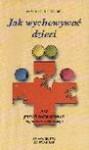 Jak wychowywać dzieci : 365 pastylek pedagogicznych pogotowia rodzinnego - Pino Pellegrino