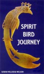 Spirit Bird Journey - Sarah M. Nelson