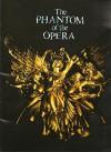 The Phantom of the Opera Souvenir Program 2007, Thge Longest Running Show in Broadway History - Andrew Lloyd Webber, Charles Hart, Gaston Leroux
