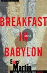 Breakfast in Babylon - Emer Martin