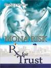 Prescription for Trust - Mona Risk