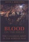 Blood on the Hills - David J. Bercuson