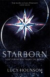 Starborn: The Worldmaker trilogy: Book One - Lucy Hounsom