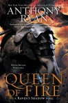 Queen of Fire (A Raven's Shadow Novel) - Anthony Ryan